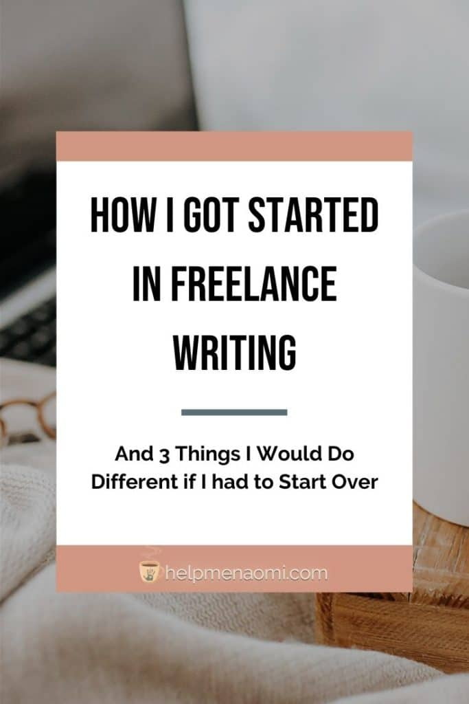 How I Got Started in Freelance Writing blog title overlay