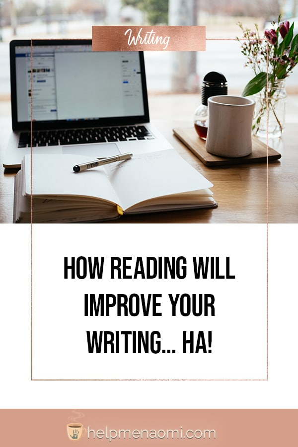 How Reading Will Improve Your Writing - Writing Cliches
