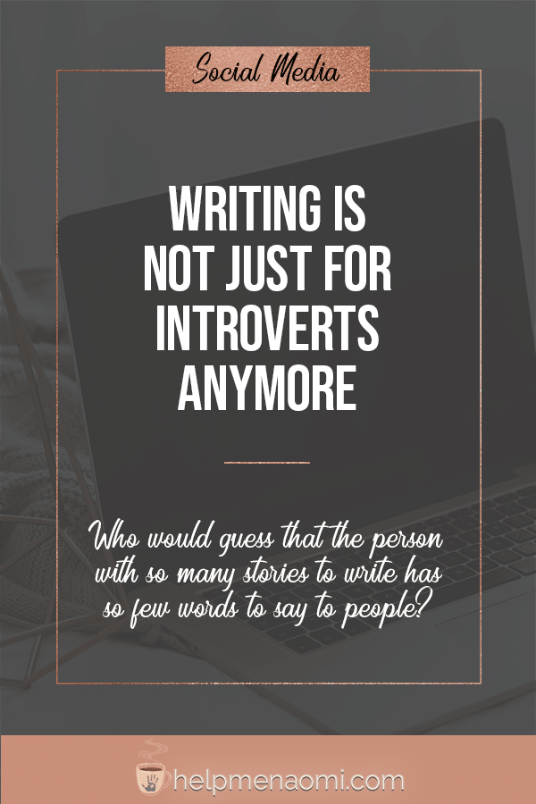 Writing is not just for introverts anymore, dark shade overlay showing a laptop.