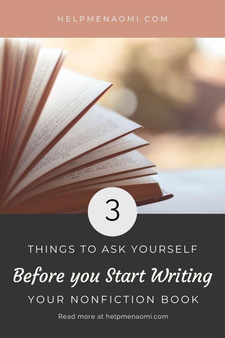 3 Things to Ask Yourself Before you Start Writing your Nonfiction Book blog title overlay