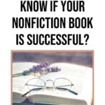 How will you Know if your Nonfiction Book is Successful? blog title overlay