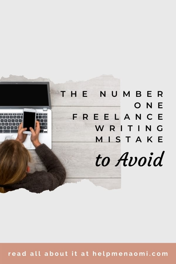 The Number 1 Freelance Writing Mistake to Avoid blog title overlay