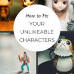 How to Fix Your Unlikeable Characters blog title overlay