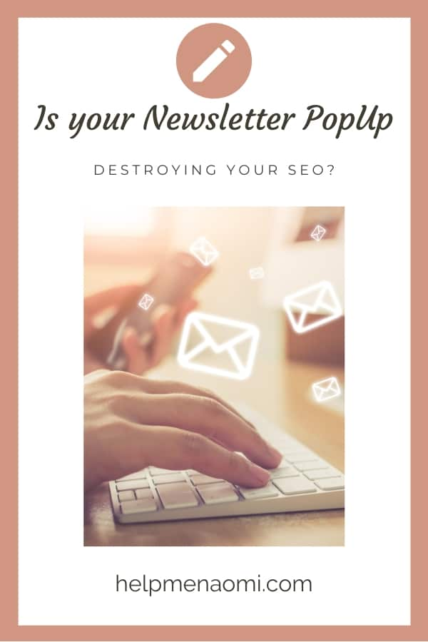 Is your Newsletter PopUp Destroying your SEO? blog title overlay