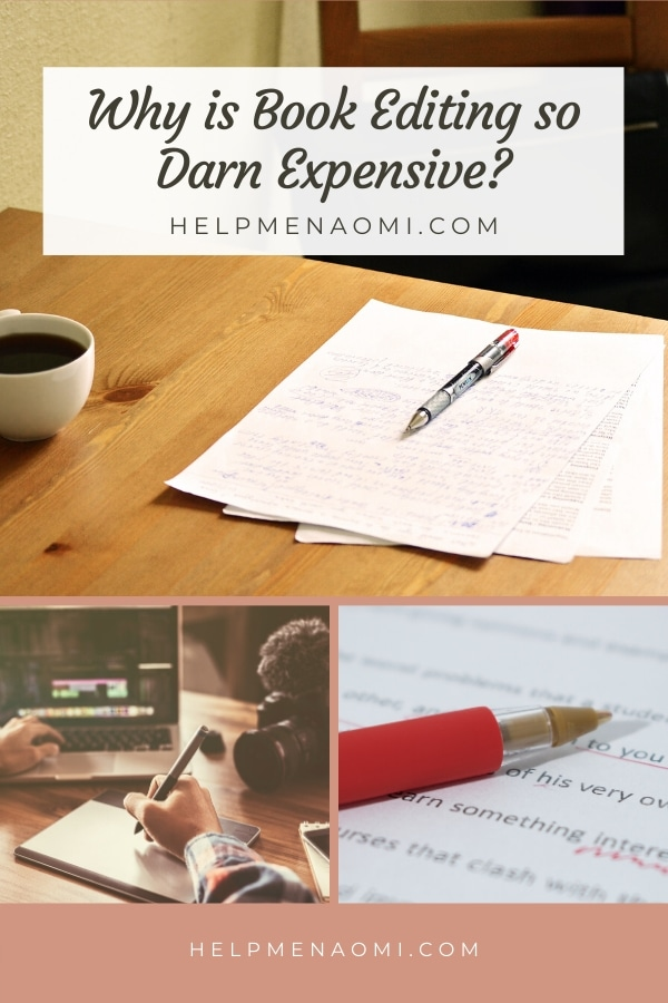 Why is book editing so darn expensive?