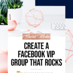 Create a Facebook Group that Rocks blog title overlay