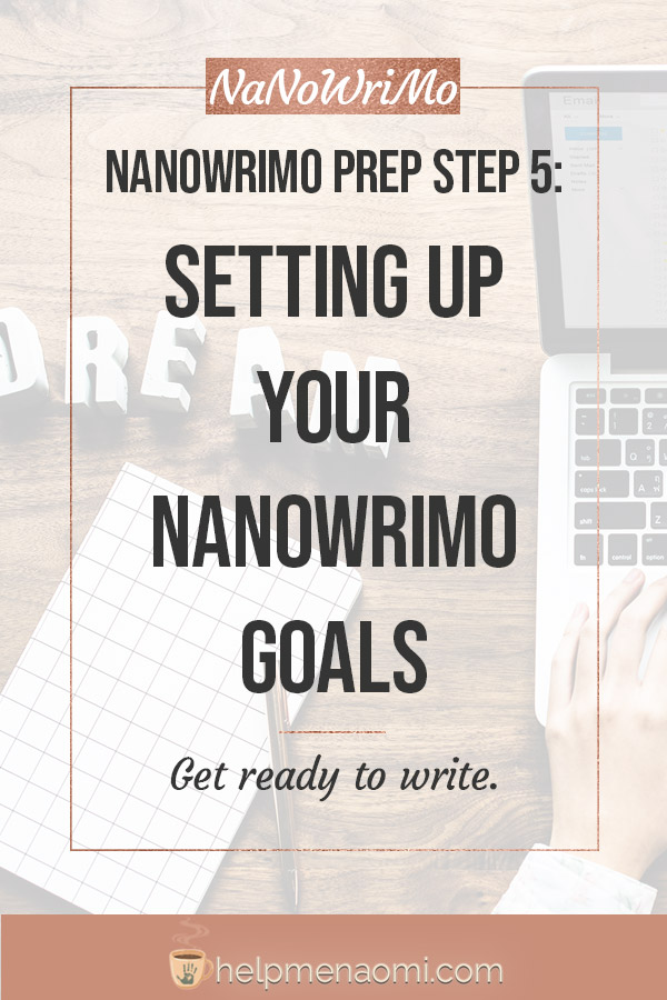 NaNoWriMo Prep Step 5: Setting up your NaNoWriMo goals blog title overlay