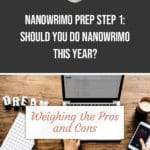 NaNoWriMo Prep Step 1: Should You Do NaNoWriMo This Year? blog title overlay