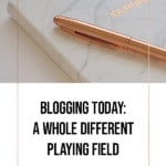 Blogging Today: A whole different playing field - blog title cover pen resting on a journal