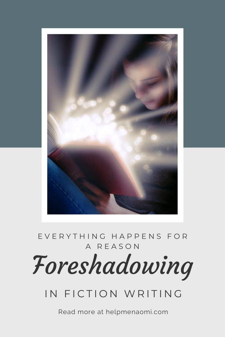 Foreshadowing in Fiction Writing: Everything Happens for a Reason blog title overlay