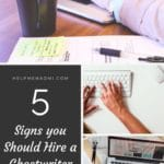 5 Signs you Should Hire a Ghostwriter For Your Blog blog title overlay