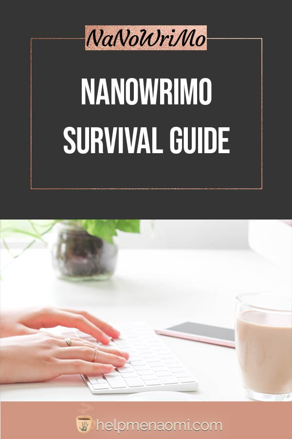 NaNoWriMo Survival Guide blog title overlay