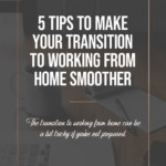 5 Tips to Make Your Transition to Working from Home Smoother - blog title overlay