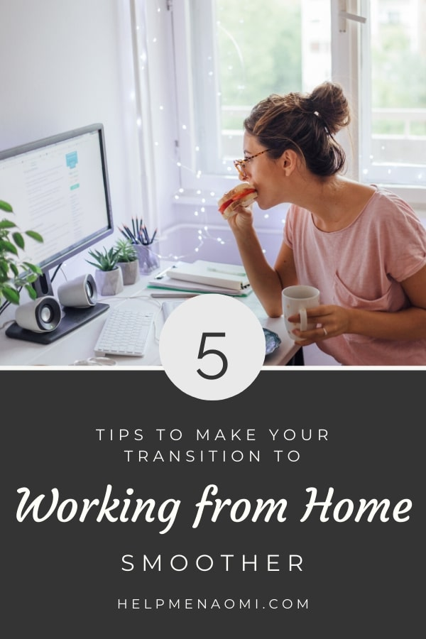 5 Tips to make your Transition to Working from Home Smoother blog title overlay