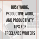 Productivity tips for freelance writers blog title overlay
