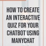 How to Create an Interact Quiz for your Chatbot Using ManyChat blog title overlay