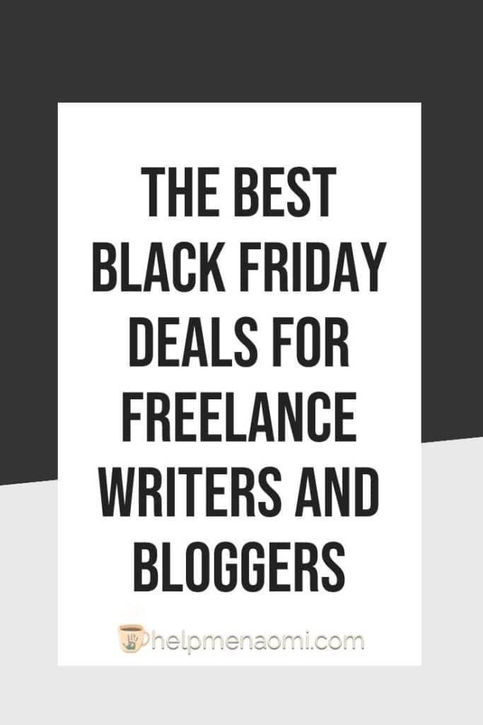 The Best Black Friday Deals for Freelance Writers and Bloggers blog title overlay