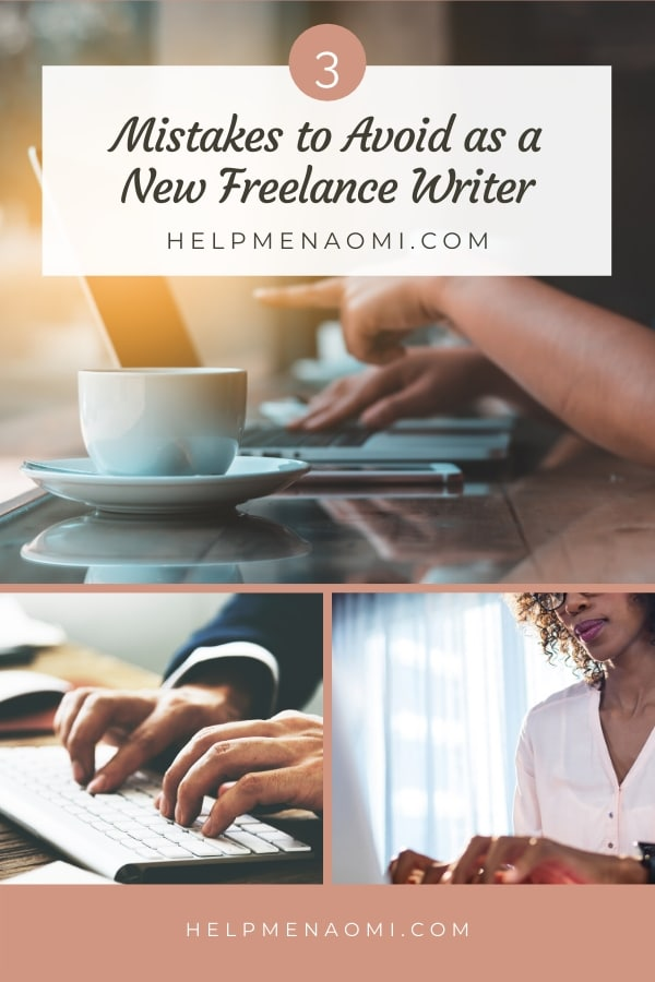 3 Mistakes to Avoid as a New Freelance Writer blog title overlay