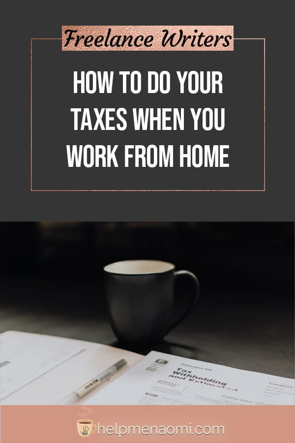 How to Do Your Taxes when You Work from Home blog title overlya