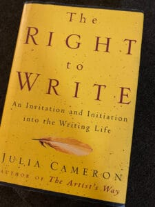 Preparing for NaNoWriMo - Recommended Reading Julia Cameron The Right to Write