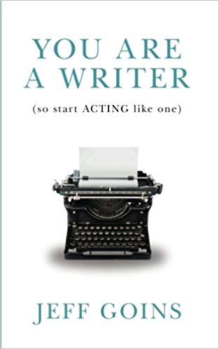 You are a writer so start acting like one by Jeff Goins must-read book for preparing for NaNoWriMo