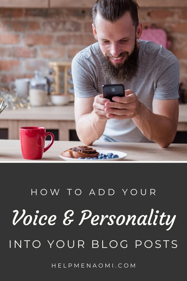How to Add Your Voice and Personality into your Blog Posts blog title overlay