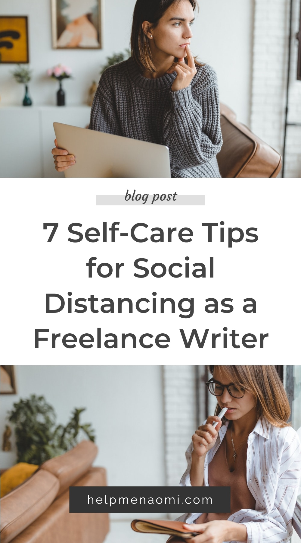 7 Self-Care Tips for Social Distancing as a Freelance Writer blog title overlay