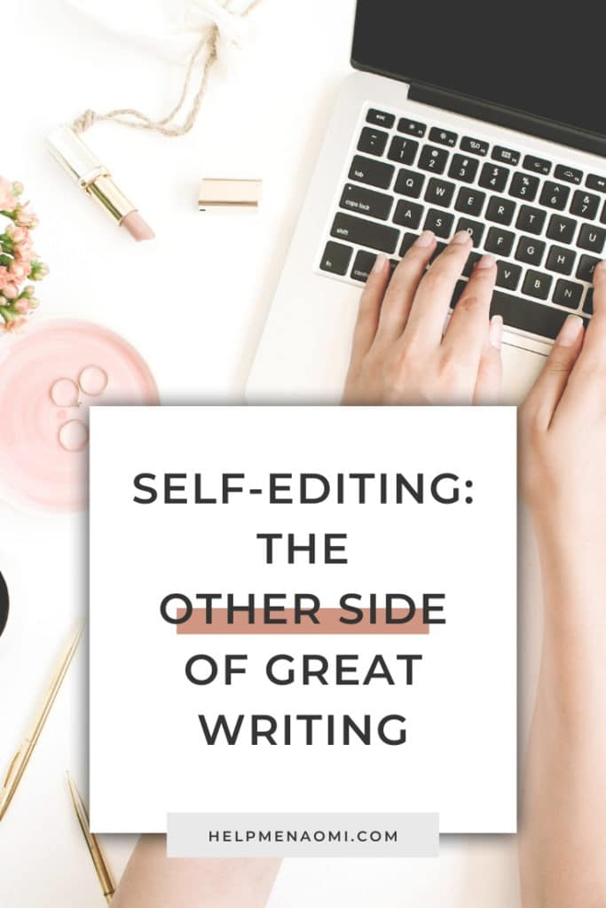Self-Editing: The other side of writing blog title overlay