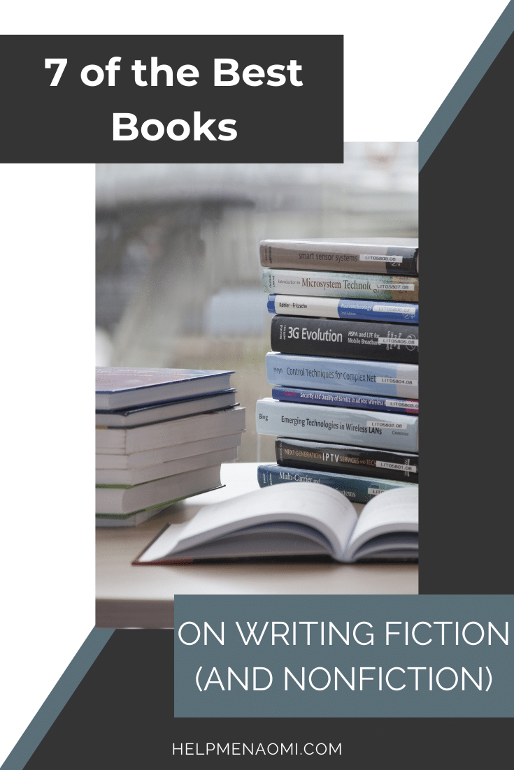 7 of the Best Books on Writing Fiction (and Nonfiction) blog title overlay