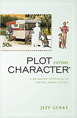 Best Books on Writing Fiction (or Nonfiction) Plot versus Character by Jeff Gerke book cover