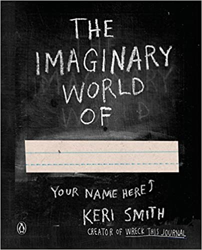 Best Books on Writing Fiction (or Nonfiction) The imaginary World of by Keri Smith book cover